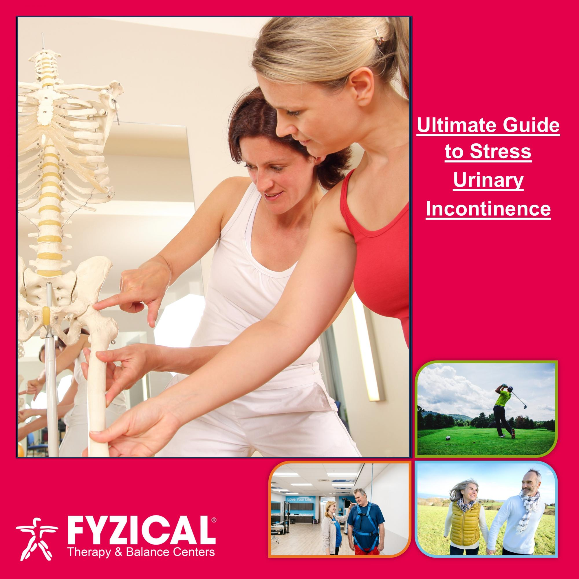 """Ultimate Guide to Stress Urinary Incontinence. What is Stress Incontinence? Why is Stress Incontinence sometimes called """"exercised induced incontinence?"""" What makes stress incontinence worse? How do you treat stress incontinence?"""